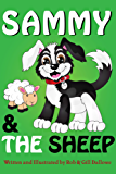 Sammy & The Sheep (Adventures of Sammy The Sheep Dog Book 2)
