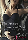 The Sheik's Convenient Bride (The War, Love, and Harmony Series Book 6)