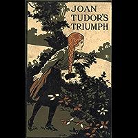 Joan Tudor's Triumph