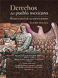 Derechos del pueblo mexicano. México a través de sus constituciones. Sección tercera
