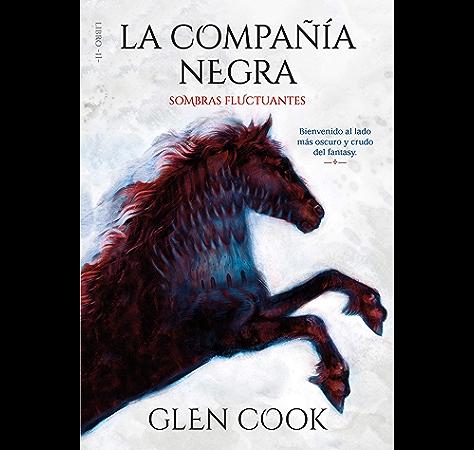 La compañía negra. Sombras fluctuantes: Libro II eBook: Cook, Glen: Amazon.es: Tienda Kindle