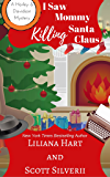 I Saw Mommy Killing Santa Claus (Book 3) (A Harley and Davidson Mystery)