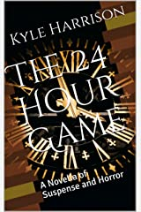 The 24 Hour Game: A Novella of Suspense and Horror Kindle Edition