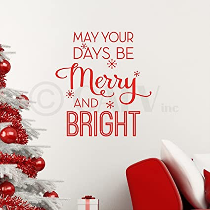may your days be merry and bright christmas vinyl lettering wall decal sticker decoration red - Merry And Bright Christmas Decorations