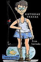 Historias Enanas: 119 en Corto (Trayecto Breve nº 5) (Spanish Edition) Kindle Edition