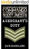 A Sergeant's Duty (COMMANDO: Short Bursts Book 2)