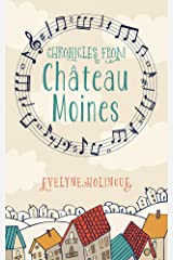 Chronicles from Chateau Moines Kindle Edition