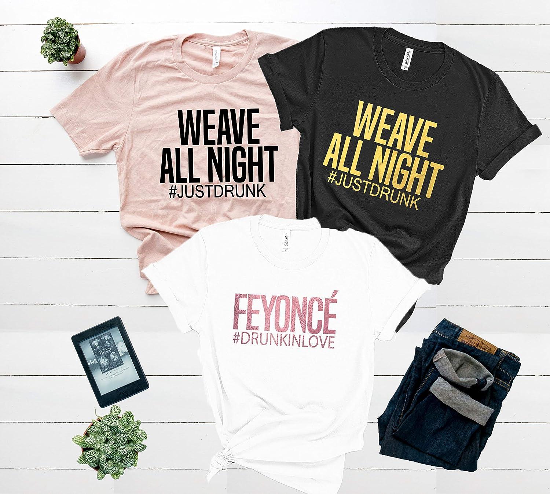 Bachelorette Party Shirts Bride And Bridesmaid tank tops Custom Made Bridal Party Shirts D44 We Be All Night Shirts Feyonce Shirt
