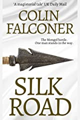 Silk Road: A haunting story of adventure, romance and courage (CLASSIC HISTORY Book 1) Kindle Edition