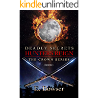 Deadly Secrets Hunters Reign: The Crown Series Book 1 book cover