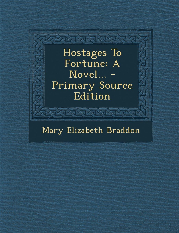 Hostages to Fortune V1