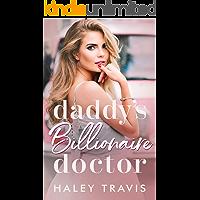 Daddy's Billionaire Doctor: Older Man, Younger Woman Instalove Short Romance