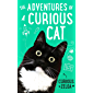 The Adventures of a Curious Cat: wit and wisdom from Curious Zelda, purrfect for cats and their humans (English Edition)
