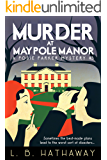 Murder at Maypole Manor: A Cozy Historical Murder Mystery (The Posie Parker Mystery Series Book 3) (English Edition)