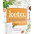 Keto: The Complete Guide to Success on The Ketogenic Diet, including Simplified Science and No-cook Meal Plans (Keto: The Com