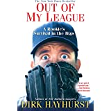 Out of My League:: A Rookie's Survival in the Bigs