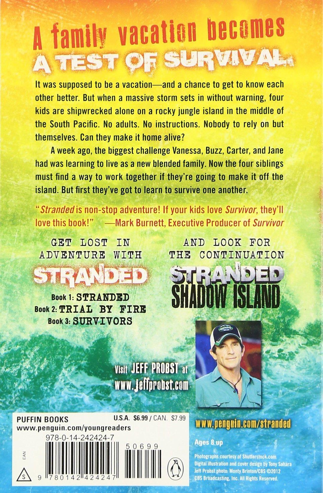 stranded jeff probst chris tebbetts 9780545580632 amazon com
