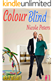 Colour Blind (Men of Integrity Book 1)