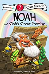Noah and God's Great Promise: Biblical Values, Level 2 (I Can Read! / Dennis Jones Series) Paperback