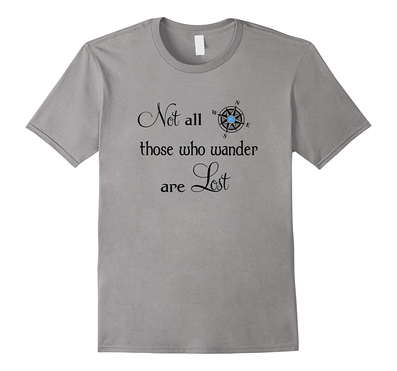 Autism Shirt Not All Who Wander T-Shirt for Adults and Kids-CD