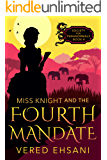 Miss Knight and the Fourth Mandate (Society for Paranormals Book 4)