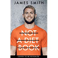 Not a Diet Book: The must-have fitness book from the world's favourite PT