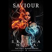 Saviour (The Full-Blood Book 2) (English Edition)