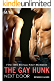 Seduced by the Gay Hunk Next Door: First Time MM Bisexual Short Romance