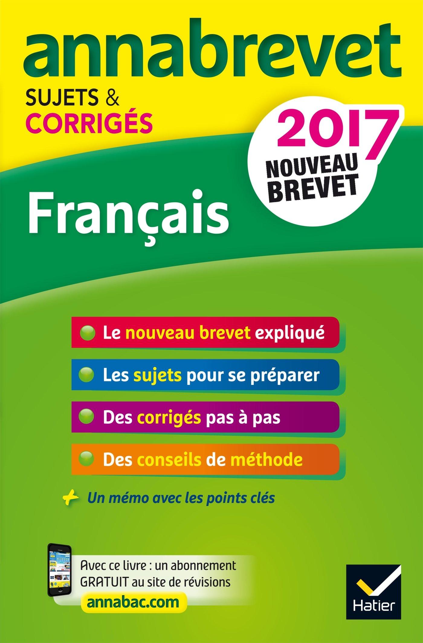 Annales Annabrevet 2017 Français 3e: sujets et corrigés, nouveau brevet (French) Paperback