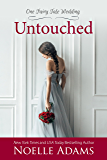 Untouched (One Fairy Tale Wedding Book 2)