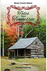 Tales from Tennessee Kindle Edition