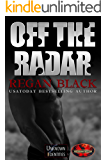 Off The Radar: Brotherhood Protectors World (Unknown Identities Book 7)
