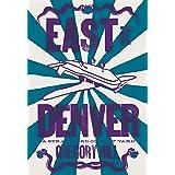 East of Denver: A Strattford County Yarn