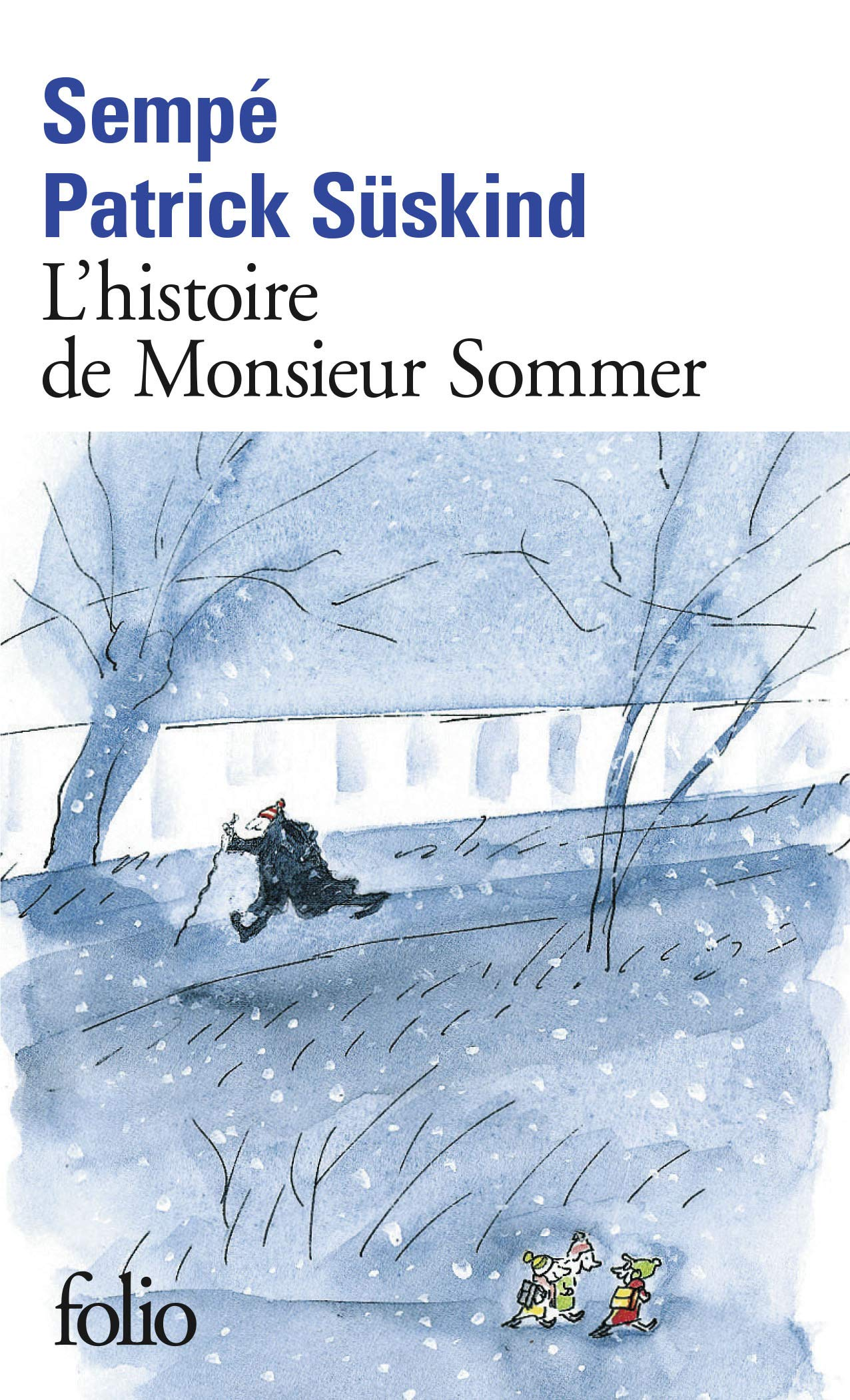 Amazon.fr - L'histoire de Monsieur Sommer - Süskind, Patrick, Sempé, Sempé,  Lortholary, Bernard - Livres