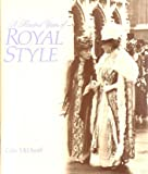 A Hundred Years of Royal Style