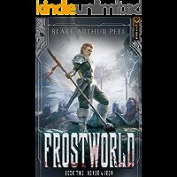 Frostworld 2: Honor & Iron: A LitRPG/GameLit Viking Adventure