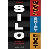 The Silo Saga Omnibus: Wool, Shift, Dust, and Sil0 Stories