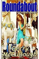 Roundabout: a modern day Vanity Fair (Gerry McCullough) Kindle Edition