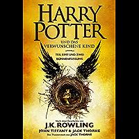 Harry Potter und das verwunschene Kind. Teil eins und zwei (Bühnenfassung): Das offizielle Skript zur Original-West-End-Theateraufführung (German Edition)