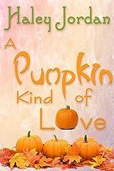 A Pumpkin Kind of Love Kindle Edition