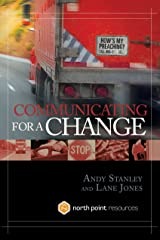 Communicating for a Change: Seven Keys to Irresistible Communication Hardcover