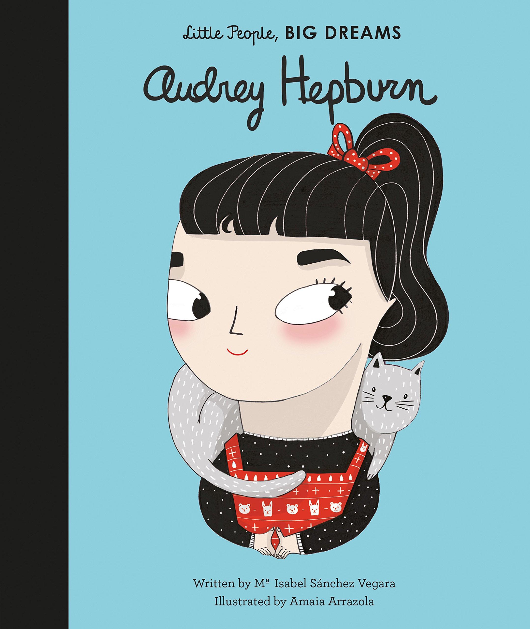Image result for little people big dreams audrey hepburn