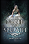 The Noble of Sperath (The Heirs of Eveinia Book 1) (English Edition)