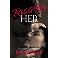 Resisting Her (English Edition)