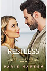 Restless (Finding Love Book 1) Kindle Edition