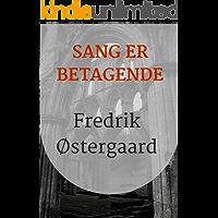 Sang er betagende (Danish Edition)
