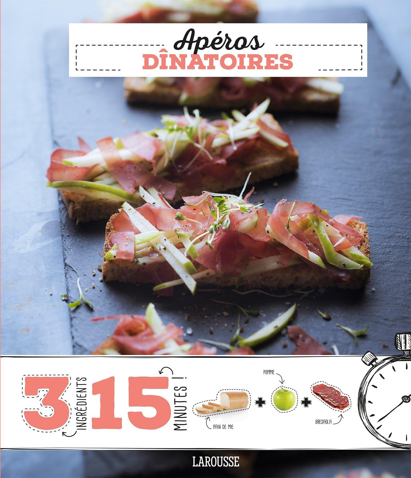Apéros dînatoires Broché – 20 mai 2015 Collectif Larousse 2035904439 Cuisine
