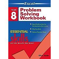 Excel Essential Skills: Problem Solving Workbook Year 8