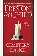Cemetery Dance (Pendergast Book 9) Kindle Edition