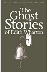 Ghost Stories of Edith Wharton (Tales of Mystery & the Supernatural) Paperback
